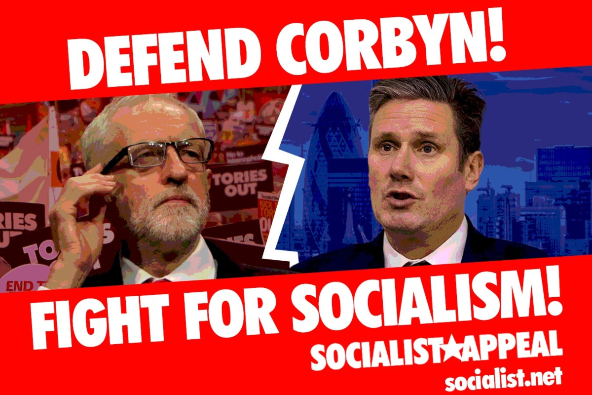 Defend Corbyn! Fight for socialism!