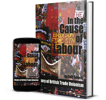 In the Cause of Labour: a History of British Trade Unionism